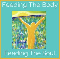 Feeding The Body Feeding The Soul